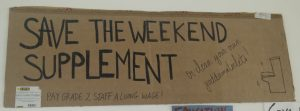 Sign made by students in support of Living Wage & weekend protections for UNISON members